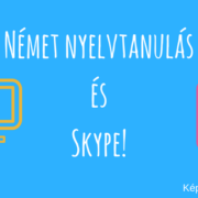 Német nyelvtanulás és Skype